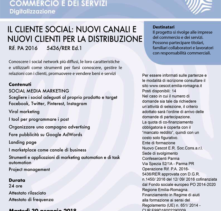 Nuovo corso gratuito per le PMI dal 30 gennaio. IL CLIENTE SOCIAL: NUOVI CANALI E NUOVI CLIENTI PER LA DISTRIBUZIONE