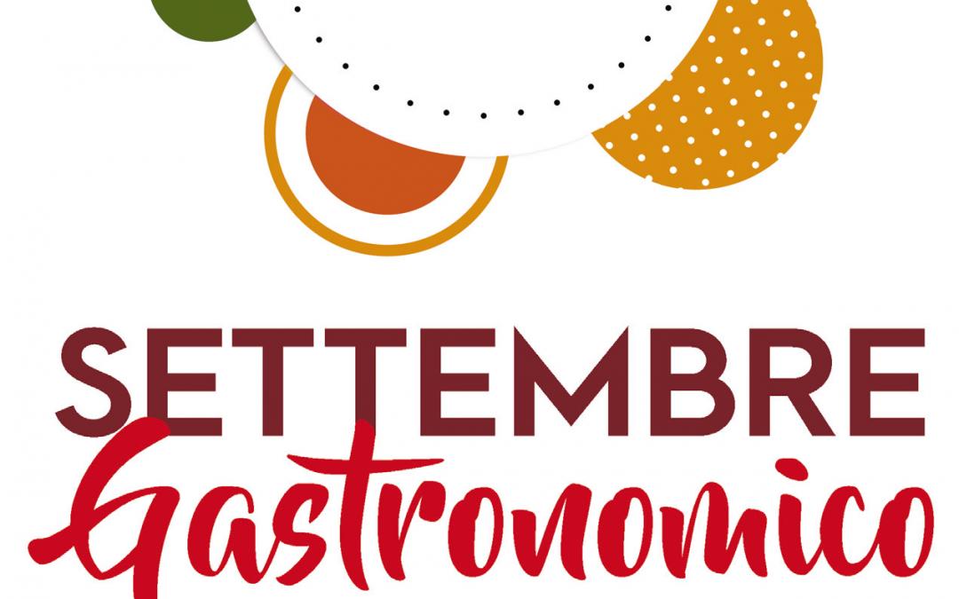 Settembre Gastronomico, un mese dedicato al cibo e alle eccellenze del territorio