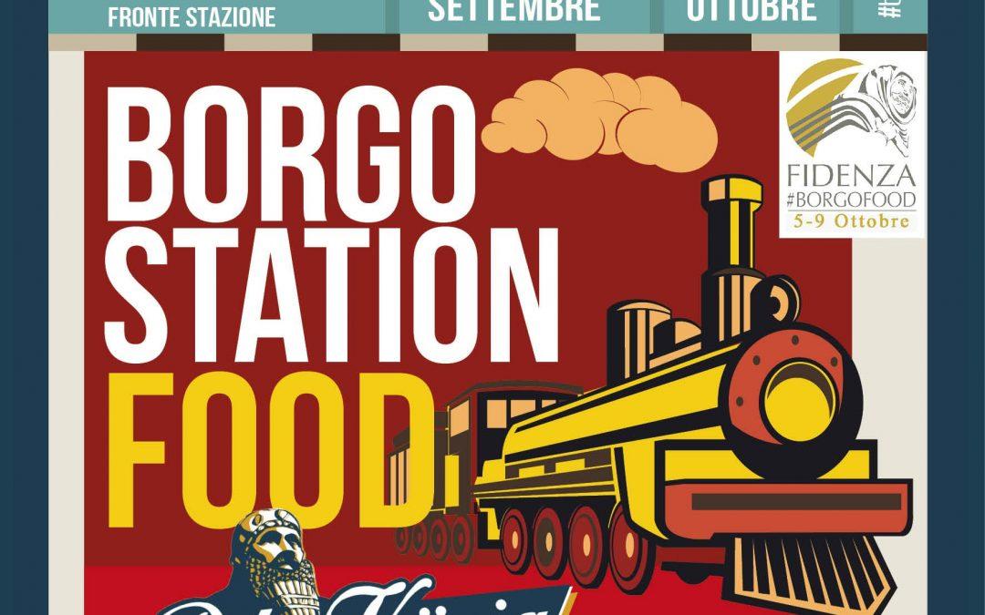 Borgo Station Food: dal 28 settembre a Fidenza