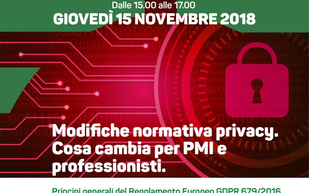 Modifiche normativa privacy. Cosa cambia per PMI e professionisti. Seminario il 15 novembre 2018